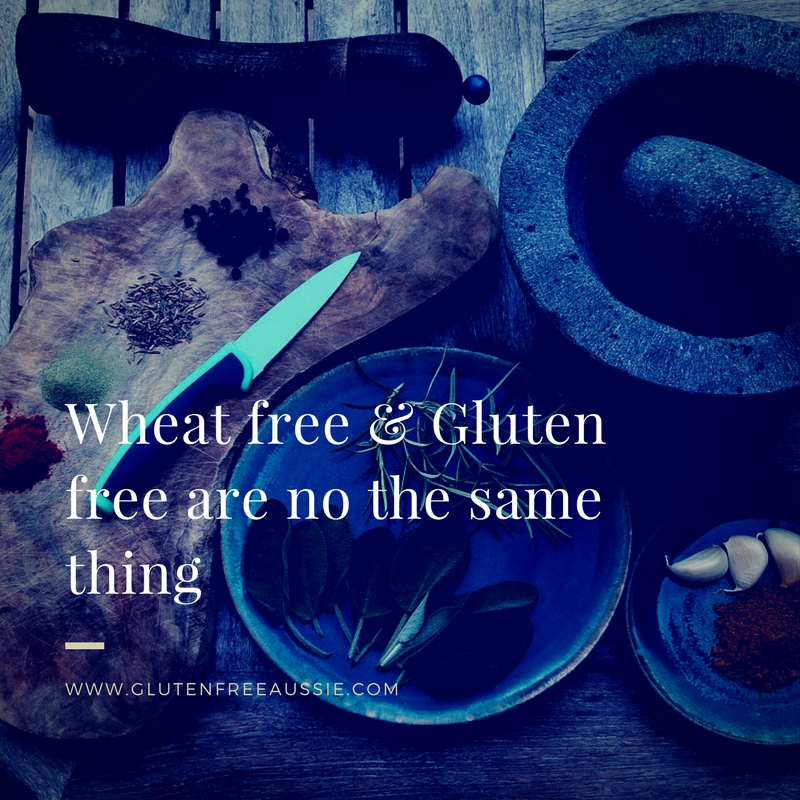 Wheat free & Gluten free are no the same thing